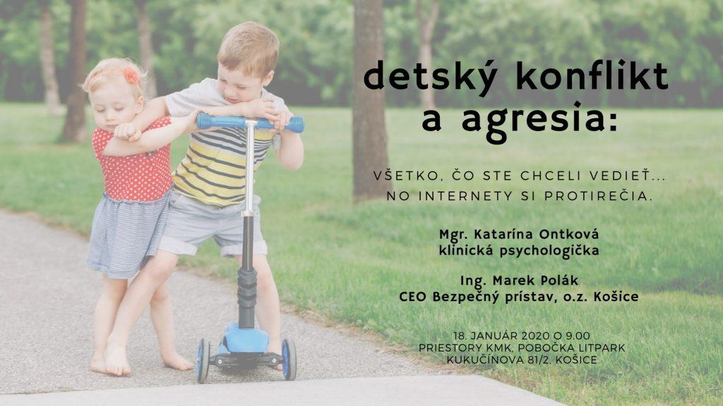 Detský konflikt a agresia Mgr. Katarína Ontková a Ing. Marek Polák